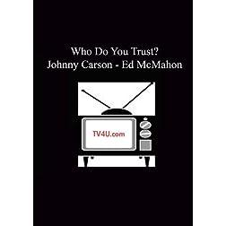 Who Do You Trust? - Johnny Carson - Ed McMahon