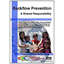 Backflow Prevention: A Shared Responsibility
