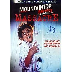 Mountaintop Motel Massacre