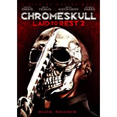 ChromeSkull: Laid to Rest 2 (Rated R)