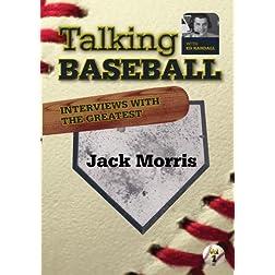 Talking Baseball with Ed Randall - Detroit Tigers - Jack Morris  Vol.1