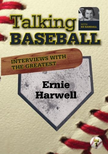 Talking Baseball with Ed Randall - Detroit Tigers - Ernie Harwell  Vol.1