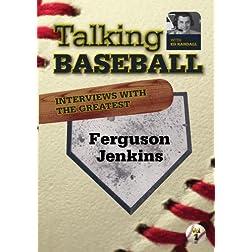 Talking Baseball with Ed Randall - Chicago Cubs - Ferguson Jenkins Vol.1
