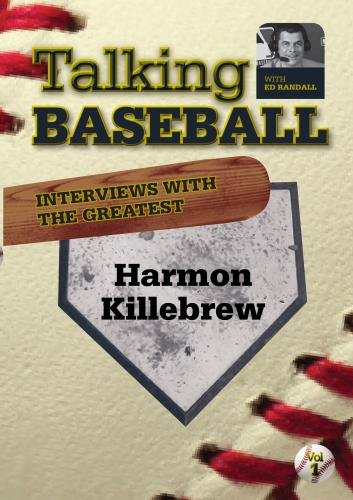 Talking Baseball with Ed Randall - Minnesota Twins - Harmon Killebrew Vol.1