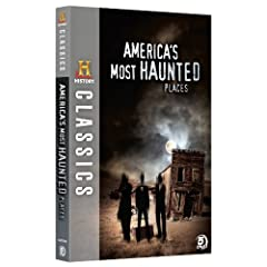 History Classics-Americas Most Haunted Places