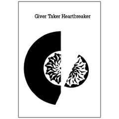 Giver Taker Heartbreaker