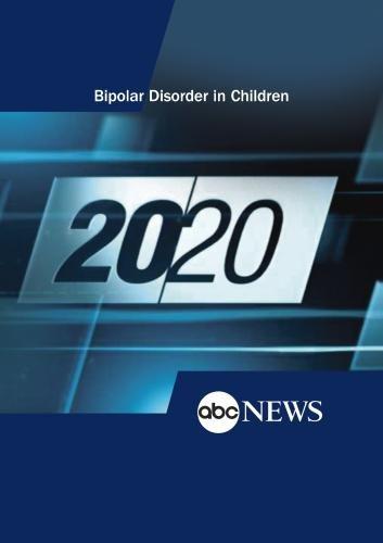 20/20: Bipolar Disorder in Children: 1/19/00