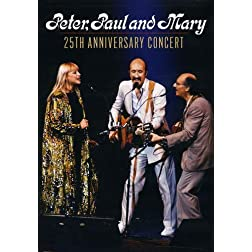 Peter, Paul & Mary: 25th Anniversary Concert [Amazon Exclusive]