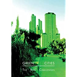 Green Cities: The Real Challenges