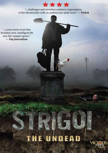 Strigoi: The Undead