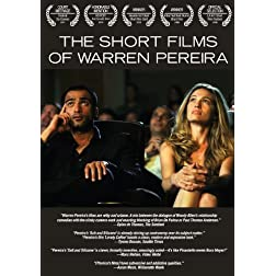 The Short Films of Warren Pereira