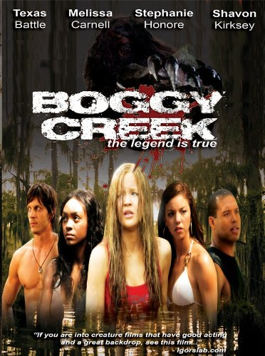 Boggy Creek: Legend Is True