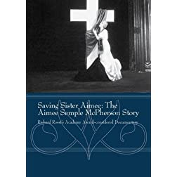 Saving Sister Aimee: The Aimee Semple McPherson Story