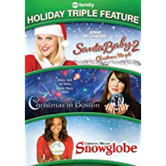 Holiday Triple Feature- Santa Baby 2/ Christmas In Boston/ Snowglobe