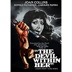 Devil Within Her (aka I Don't Want to be Born) (1976)