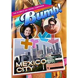Bump-The Ultimate Gay Travel Companion Mexico City