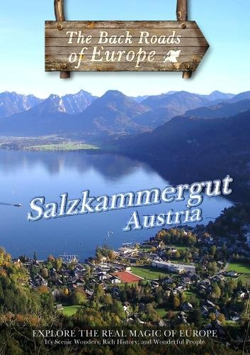 Back Roads of Europe SALZKAMMERGUT AUSTRIA