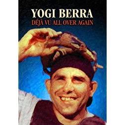 Yogi Berra: Deja� vu All Over Again