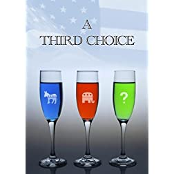 A Third Choice