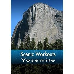 Scenic Workouts Yosemite - including El Capitan, Half Dome and Yosemite Falls