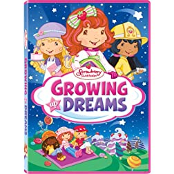 Strawberry Shortcake: Growing Up Dreams