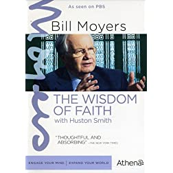 Bill Moyers: Wisdom of Faith With Huston Smith