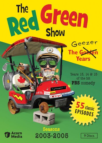 Red Green Show: The Geezer Years