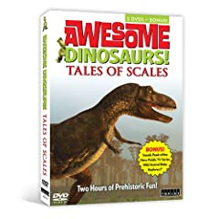 Awesome Dinosaurs-Tales of Scales