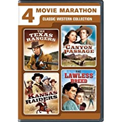 4 Movie Marathon: Classic Western Collection (The Texas Rangers / Canyon Passage / Kansas Raiders / The Lawless Breed)