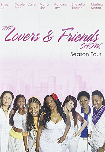 Lovers & Friends Show: Season 4