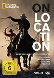 National Geographic - On Location: Unterwegs mit den Top-Fotografen, Vol. 3