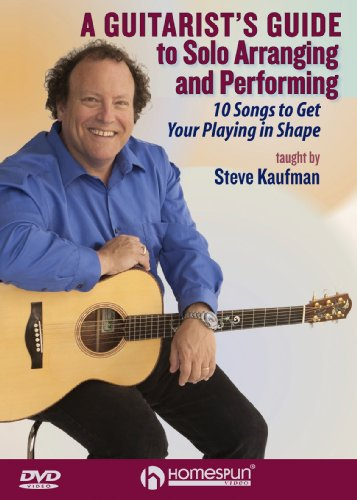 A Guitarist's Guide to Solo Arranging and Performing