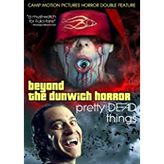 Beyond the Dunwich Horror/Pretty Dead Things