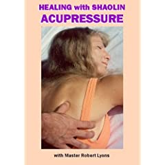 Healing with Shaolin Acupressure