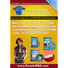 Kunaki MBA - Start your Own Information Marketing Home Business