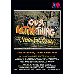 Our Latin Thing (Nuestra Cosa) 40th Anniversary Limited Edition DVD