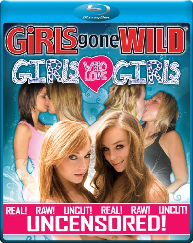 GIRLS GONE WILD Girls Who Love Girls [Blu-ray]