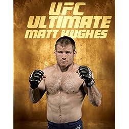 UFC: Ultimate Matt Hughes