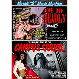 Maria's B-Movie Mayhem: Love Me Deadly / The Curious Case of the Campus Corpse