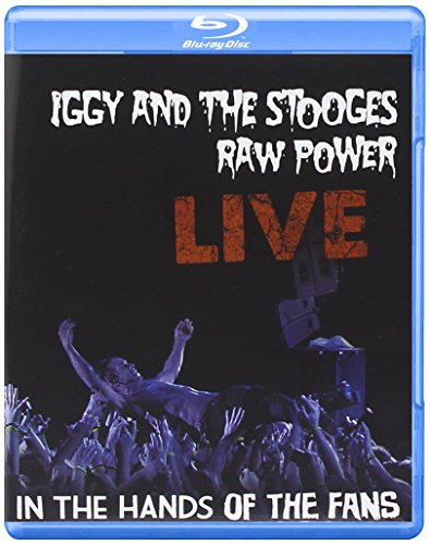 Iggy And The Stooges - Raw Power Live: In The Hands Of The Fans [Blu-ray]