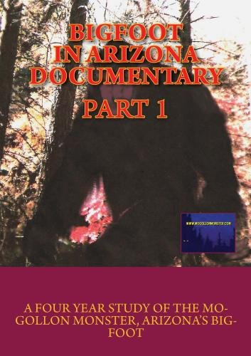 Bigfoot in Arizona Documentary, Part 1