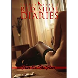 Zalman King's Red Shoe Diaries Movie #13: Four On The Floor