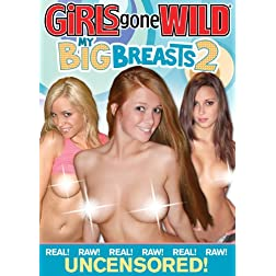 Girls Gone Wild: My Big Breasts 2