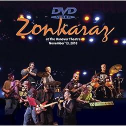Zonkaraz at the Hanover Theatre: November 13, 2010