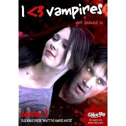 I <3 Vampires: Season 1