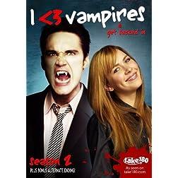 I <3 Vampires: Season 2