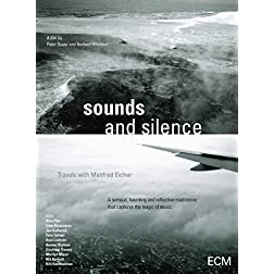 Sounds and Silence: Travels With Manfred Eicher