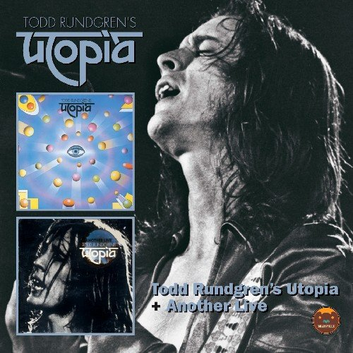 Todd Rundgren's Utopia & Another Live