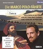 Die Marco Polo-Fährte - Abenteuer Seidenstraße [Blu-ray]