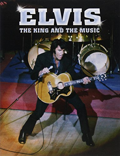 Elvis: The King and His Music